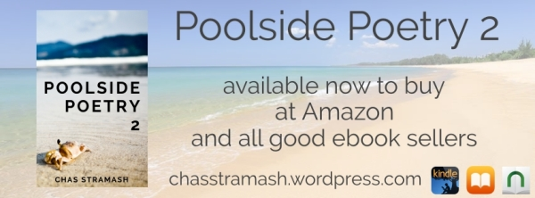 Poolside Poetry 2 by Chas Stramash - now available